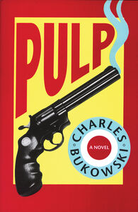 Foto Cover di Pulp, Ebook inglese di Charles Bukowski, edito da HarperCollins