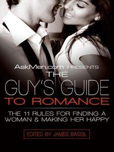 Foto Cover di AskMen.com Presents The Guy's Guide to Romance, Ebook inglese di James Bassil, edito da HarperCollins