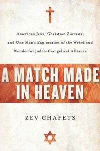 Foto Cover di A Match Made in Heaven, Ebook inglese di Zev Chafets, edito da HarperCollins