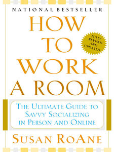 Ebook in inglese How to Work a Room RoAne, Susan