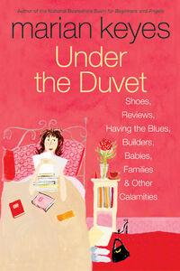 Foto Cover di Under the Duvet, Ebook inglese di Marian Keyes, edito da HarperCollins