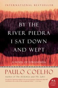 Foto Cover di By the River Piedra I Sat Down and Wept, Ebook inglese di Paulo Coelho, edito da HarperCollins