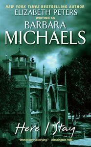Foto Cover di Here I Stay, Ebook inglese di Barbara Michaels, edito da HarperCollins