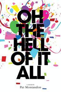 Foto Cover di Oh the Hell of It All, Ebook inglese di Pat Montandon, edito da HarperCollins
