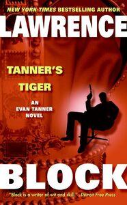 Foto Cover di Tanner's Tiger, Ebook inglese di Lawrence Block, edito da HarperCollins