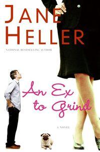 Foto Cover di An Ex to Grind, Ebook inglese di Jane Heller, edito da HarperCollins