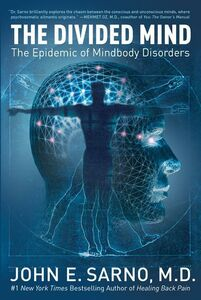Foto Cover di The Divided Mind, Ebook inglese di John E. Sarno, edito da HarperCollins