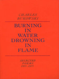 Foto Cover di Burning in Water, Drowning in Flame, Ebook inglese di Charles Bukowski, edito da HarperCollins