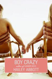 Foto Cover di Boy Crazy, Ebook inglese di Hailey Abbott, edito da HarperCollins