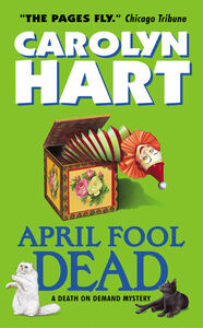 Foto Cover di April Fool Dead, Ebook inglese di Carolyn Hart, edito da HarperCollins