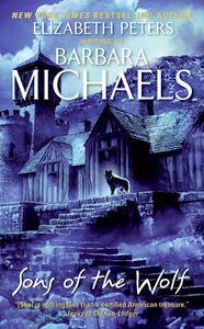 Foto Cover di Sons of the Wolf, Ebook inglese di Barbara Michaels, edito da HarperCollins