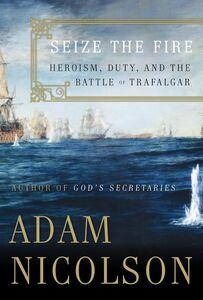 Foto Cover di Seize the Fire, Ebook inglese di Adam Nicolson, edito da HarperCollins