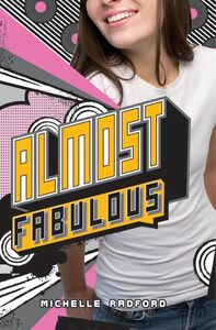 Foto Cover di Almost Fabulous, Ebook inglese di Michelle Radford, edito da HarperCollins