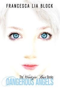 Foto Cover di Dangerous Angels, Ebook inglese di Francesca Lia Block, edito da HarperCollins