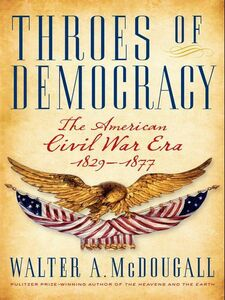 Foto Cover di Throes of Democracy, Ebook inglese di Walter A. McDougall, edito da HarperCollins