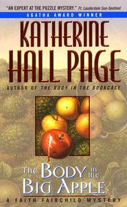 Foto Cover di The Body in the Big Apple, Ebook inglese di Katherine Hall Page, edito da HarperCollins