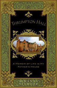 Foto Cover di Thrumpton Hall, Ebook inglese di Miranda Seymour, edito da HarperCollins