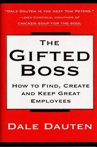 Foto Cover di The Gifted Boss, Ebook inglese di Dale Dauten, edito da HarperCollins