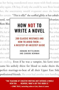 Foto Cover di How Not to Write a Novel, Ebook inglese di Howard Mittelmark,Sandra Newman, edito da HarperCollins