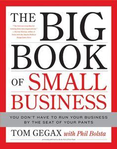 Foto Cover di The Big Book of Small Business, Ebook inglese di Phil Bolsta,Tom Gegax, edito da HarperCollins
