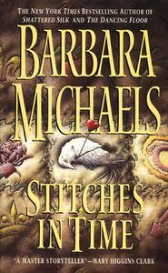 Foto Cover di Stitches in Time, Ebook inglese di Barbara Michaels, edito da HarperCollins