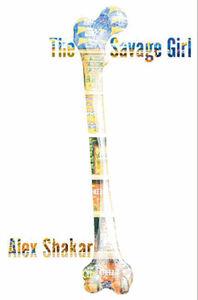 Foto Cover di The Savage Girl, Ebook inglese di Alex Shakar, edito da HarperCollins