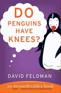 Foto Cover di Do Penguins Have Knees?, Ebook inglese di David Feldman, edito da HarperCollins