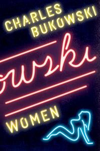 Foto Cover di Women, Ebook inglese di Charles Bukowski, edito da HarperCollins