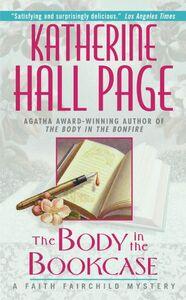 Foto Cover di The Body in the Bookcase, Ebook inglese di Katherine Hall Page, edito da HarperCollins