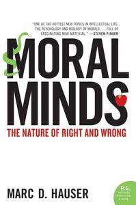 Foto Cover di Moral Minds, Ebook inglese di Marc Hauser, edito da HarperCollins