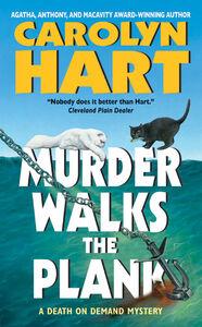 Foto Cover di Murder Walks the Plank, Ebook inglese di Carolyn Hart, edito da HarperCollins