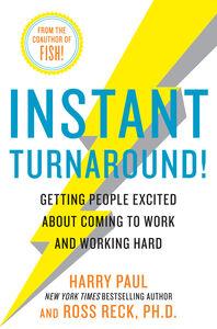 Foto Cover di Instant Turnaround!, Ebook inglese di Harry Paul,Ross Reck, edito da HarperCollins