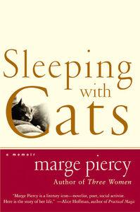 Foto Cover di Sleeping with Cats, Ebook inglese di Marge Piercy, edito da HarperCollins