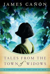 Foto Cover di Tales from the Town of Widows, Ebook inglese di James Canon, edito da HarperCollins