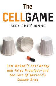 Foto Cover di The Cell Game, Ebook inglese di Alex Prud'Homme, edito da HarperCollins