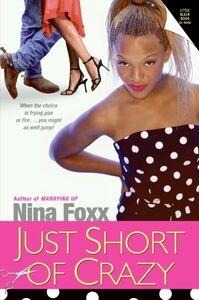 Foto Cover di Just Short of Crazy, Ebook inglese di Nina Foxx, edito da HarperCollins