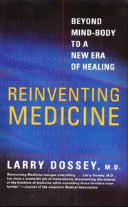 Foto Cover di Reinventing Medicine, Ebook inglese di Larry Dossey, edito da HarperCollins