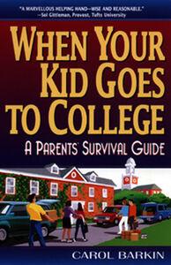 Foto Cover di When Your Kid Goes to College, Ebook inglese di Carol Barkin, edito da HarperCollins