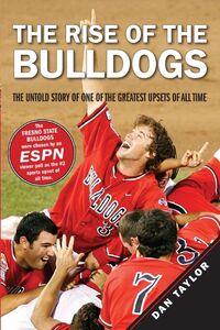 Foto Cover di The Rise of the Bulldogs, Ebook inglese di Dan Taylor, edito da HarperCollins
