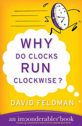 Why Do Clocks Run Clockwise?