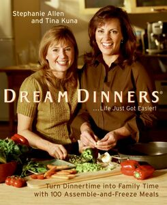 Foto Cover di Dream Dinners, Ebook inglese di Stephanie Allen,Tina Kuna, edito da HarperCollins