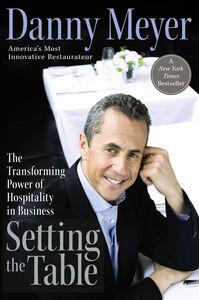 Foto Cover di Setting the Table, Ebook inglese di Danny Meyer, edito da HarperCollins