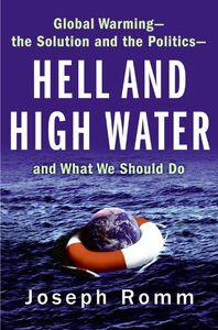 Foto Cover di Hell and High Water, Ebook inglese di Joe Romm, edito da HarperCollins