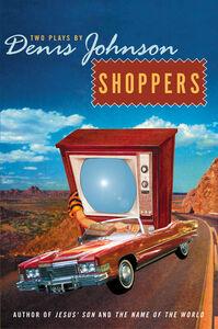 Foto Cover di Shoppers, Ebook inglese di Denis Johnson, edito da HarperCollins