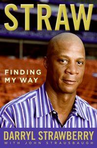 Foto Cover di Straw, Ebook inglese di Darryl Strawberry, edito da HarperCollins