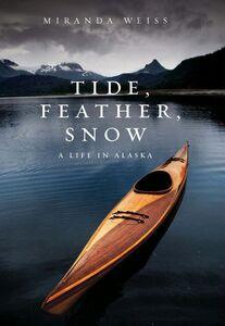 Foto Cover di Tide, Feather, Snow, Ebook inglese di Miranda Weiss, edito da HarperCollins