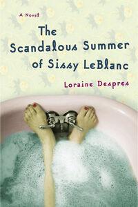 Foto Cover di The Scandalous Summer of Sissy LeBlanc, Ebook inglese di Loraine Despres, edito da HarperCollins