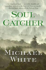 Foto Cover di Soul Catcher, Ebook inglese di Michael C. White, edito da HarperCollins