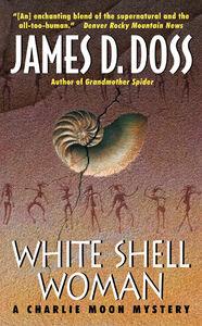 Foto Cover di White Shell Woman, Ebook inglese di James D. Doss, edito da HarperCollins