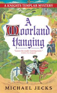 Foto Cover di A Moorland Hanging, Ebook inglese di Michael Jecks, edito da HarperCollins